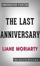 Omslag The Last Anniversary: A Novel by Liane Moriarty   Conversation Starters