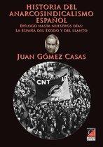 HISTORIA DEL ANARCOSINDICALISMO ESPAÑOL