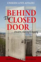 Behind the Closed Door