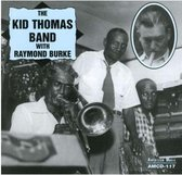The Kid Thomas Band With Raymond Burke