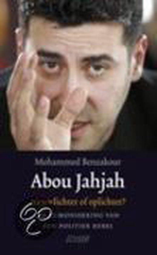 Abou Jahjah, Nieuwlichter Of Oplichter?