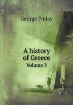 A History of Greece Volume 3