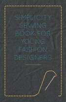 Simplicity Sewing Book for Young Fashion Designers