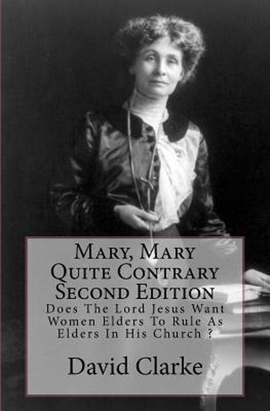 Mary, Mary Quite Contrary Second Edition