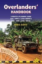 Overlanders' Handbook: A Route & Planning Guide