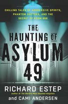 The Haunting of Asylum 49
