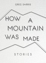 How a Mountain Was Made