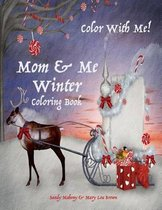 Color with Me! Mom & Me Coloring Book