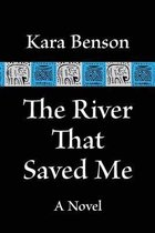 The River That Saved Me