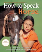 How to Speak Horse