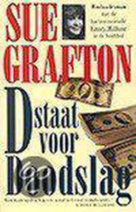 D staat voor doodslag - Sue Grafton  