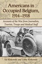 Americans in Occupied Belgium, 1914–1918