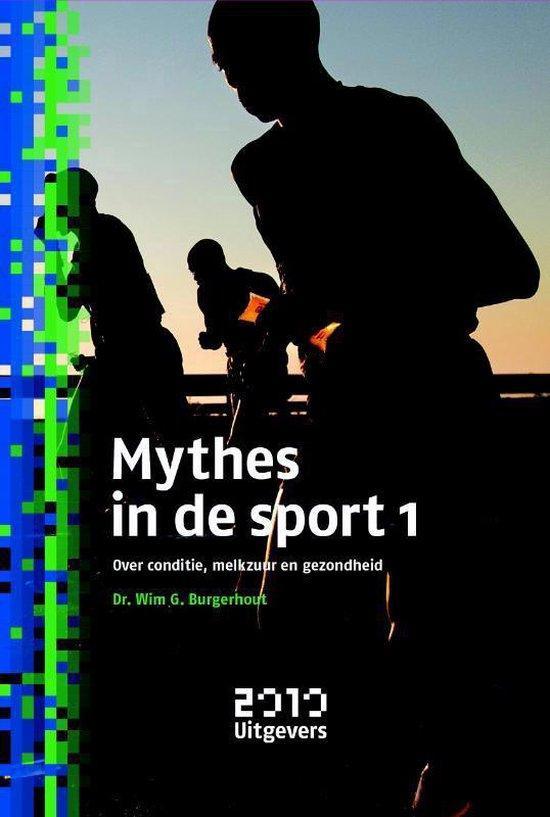 Mythes in de sport 1 - Wim Burgerhout |