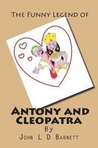 The funny legend of Antony and Cleopatra