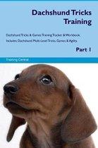 Dachshund Tricks Training Dachshund Tricks & Games Training Tracker & Workbook. Includes