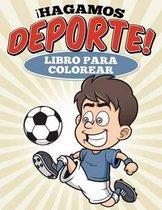 Libro Para Colorear Hagamos Deporte!