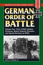German Order of Battle: Vol. 2, 291st-999th Infantry Divisions, Named Infantry Divisions, and Special Divisions in WWII