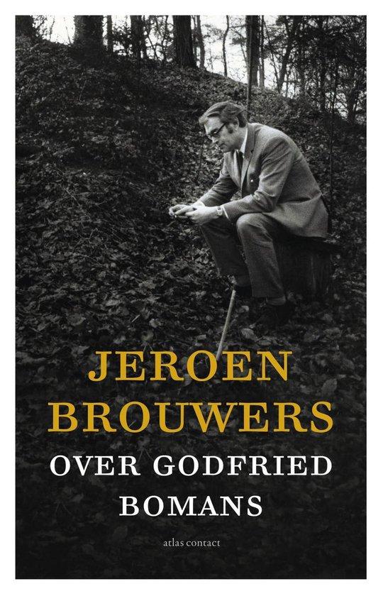 Over Godfried Bomans - Jeroen Brouwers |