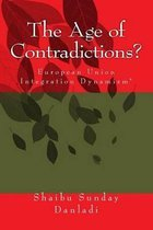 The Age of Contradictions?