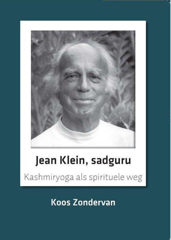 Jean Klein, sadguru - Koos Zondervan  
