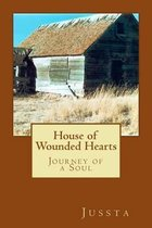 House of Wounded Hearts