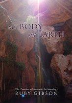 My Body, My Earth
