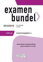 Examenbundel - maatschappijleer 2 vmbo gt 2014/2015