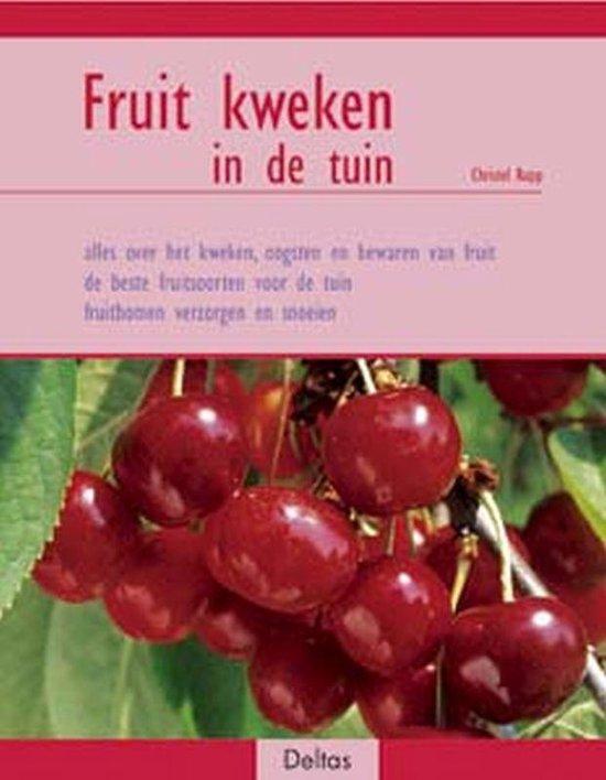 Fruit kweken in de tuin - C. Rupp   Fthsonline.com