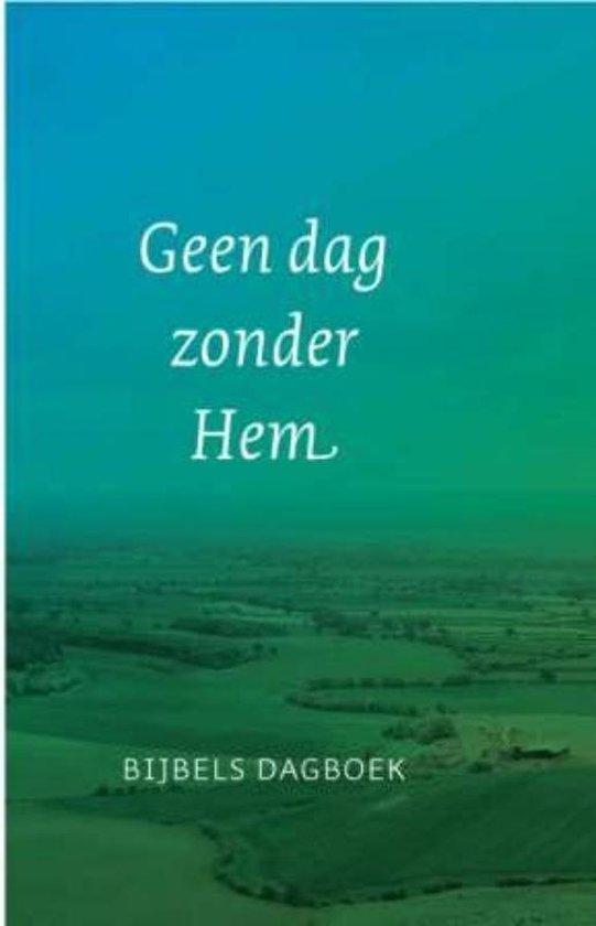 Cover van het boek 'Geen dag zonder hem'