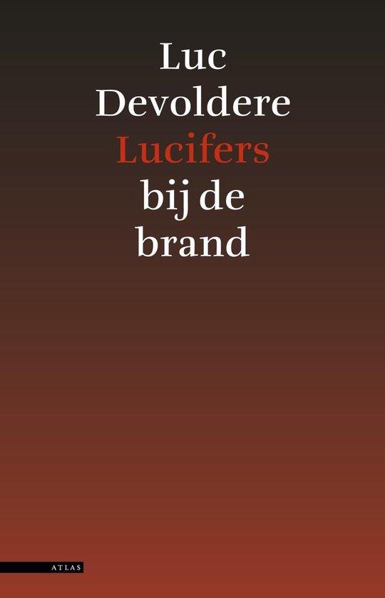 Lucifers bij de brand - Luc Devoldere | Fthsonline.com