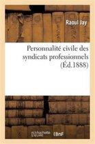 Personnalite civile des syndicats professionnels