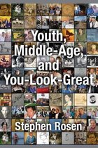 Youth, Middle-Age, and You-Look-Great