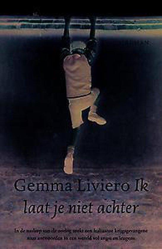 Ik laat je niet achter - Gemma Liviero | Fthsonline.com