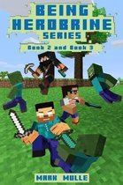 Being Herobrine, Book 2 and Book 3