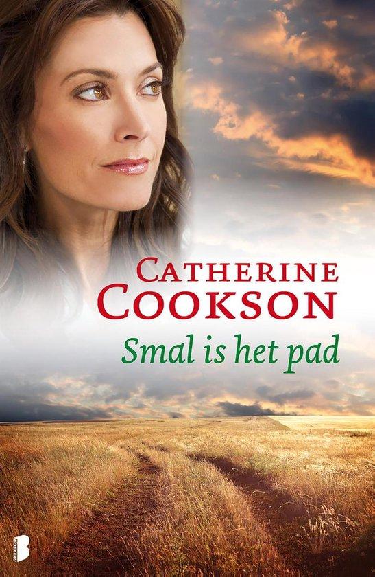 Smal is het pad - Catherine Cookson |