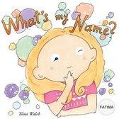 What's My Name? Fatima