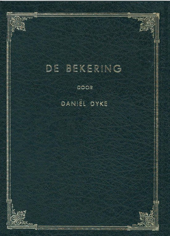 De bekering - Daniel Dyke |