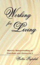 Working for Living