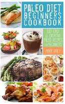 Paleo Diet Beginners Cookbook