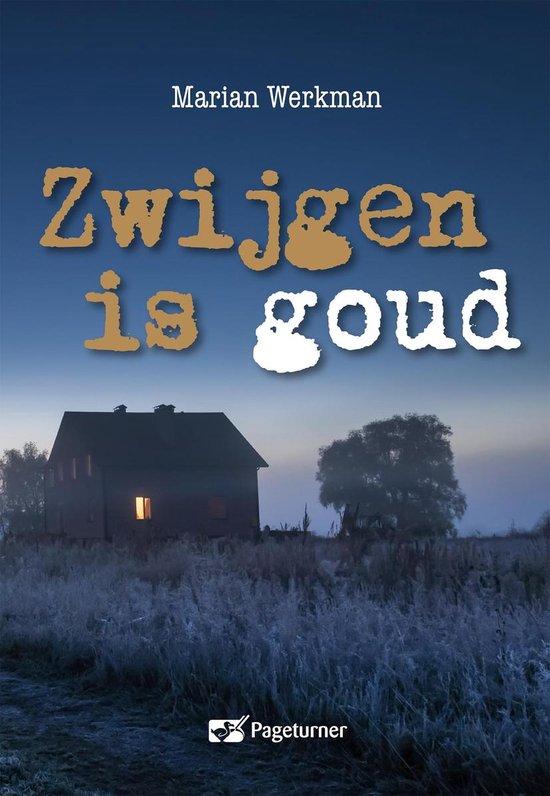 Mirjam Zomer Detective - Zwijgen is goud - Marian Werkman |