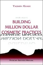 Simple Steps to Building Million Dollar Cosmetic Practices