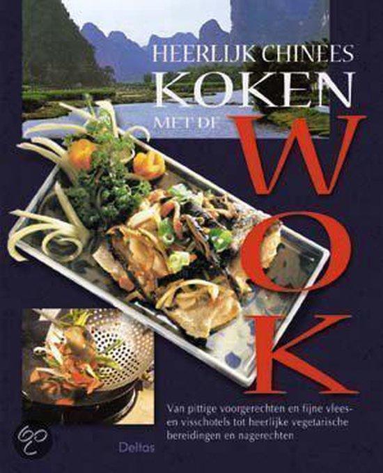 Heerlijk Chinees Koken Met De Wok - Ho Fu-Lung |