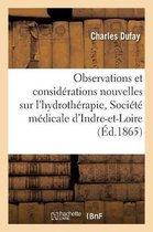 Observations Et Considerations Nouvelles Sur l'Hydrotherapie, Deuxieme Memoire Presente