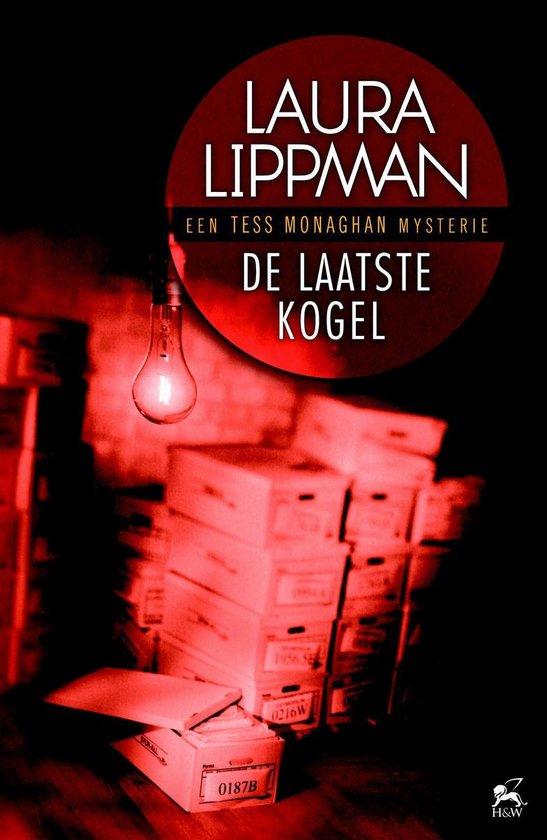 De laatste kogel - Laura Lippman  