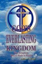 God's Everlasting Kingdom