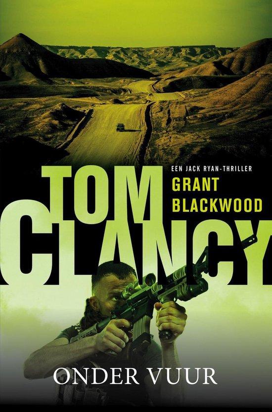 Jack Ryan 19 - Onder vuur - Tom Clancy |