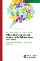 Intersubjetividade No Contexto Da Educacao a Distancia
