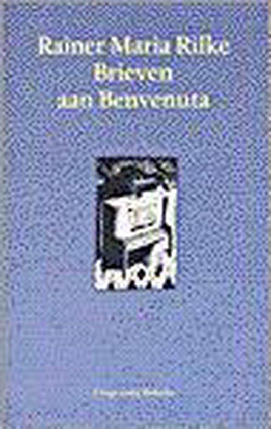 Brieven aan Benvenuta - Rainer Maria Rilke |