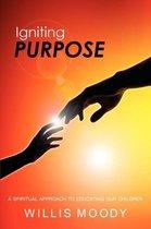 Igniting Purpose