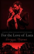 For the Love of Luca